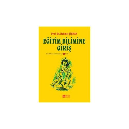 Eğitim Bilimine Giriş (Mehmet Şişman) - Mehmet Şişman