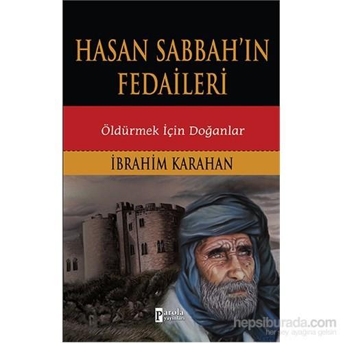 Hasan Sabbahın Fedaileri - Öldürmek İçin Doğanlar