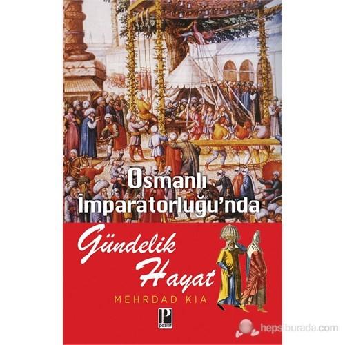 Osmanlı İmparatorlu'nda Gündelik Hayat
