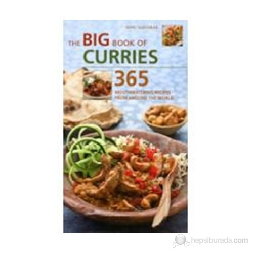 The Big Book Of Curries: 365 Mouthwatering Recipes From Around The World