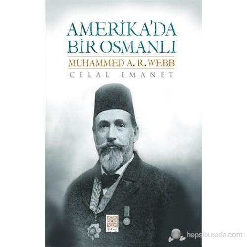 Amerika'da Bir Osmanlı - Russell Webb