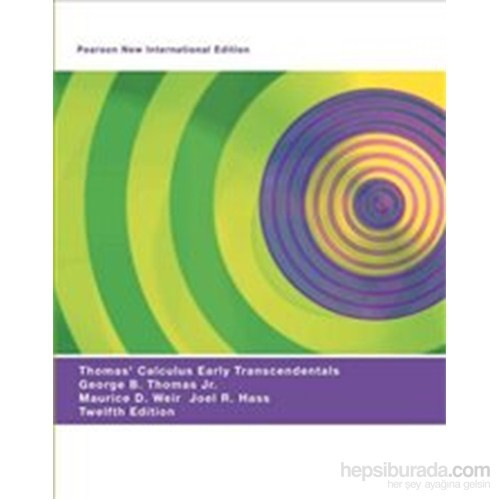Thomas' Calculus Early Transcendentals 12e PNIE - Maurice D. Weir