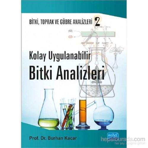 Kolay Uygulanabilir Bitki Analizleri - Bitki, Toprak Ve Gübre Analizleri: 2