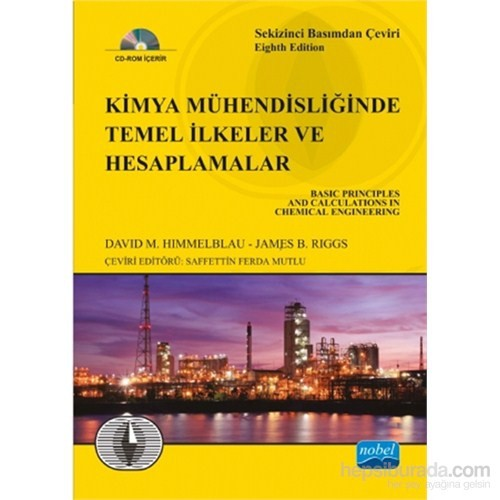 Kimya Mühendisliğinde Temel İlkeler Ve Hesaplamalar - Basic Principles And Calculations In Chemical-James B. Riggs