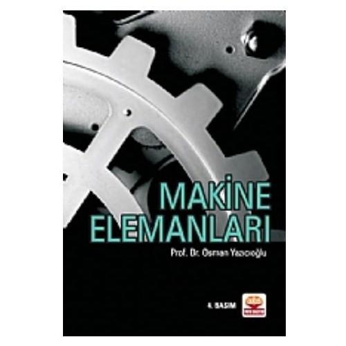 Makine Elemanları - Osman Yazıcıoğlu