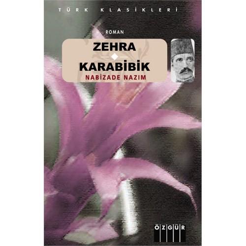 Zehra / Karabibik - Nabizade Nazım