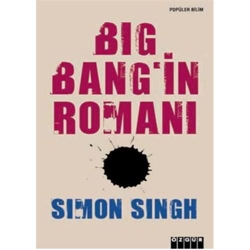 Big Bang'ın Romanı - Simon Singh