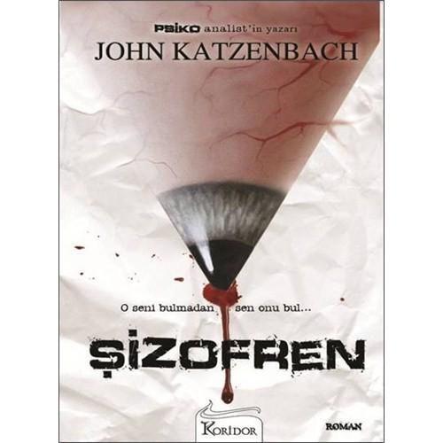 Şizofren - John Katzenbach