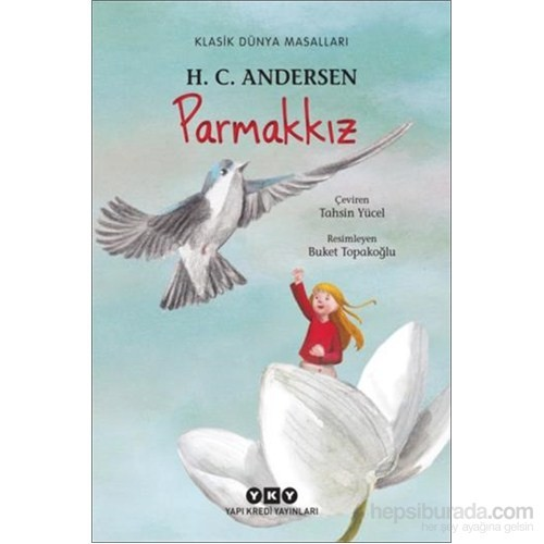 Parmakkız - Hans Christian Andersen