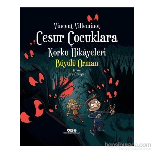 Cesur Çocuklara Korku Hikayeleri: Büyülü Orman