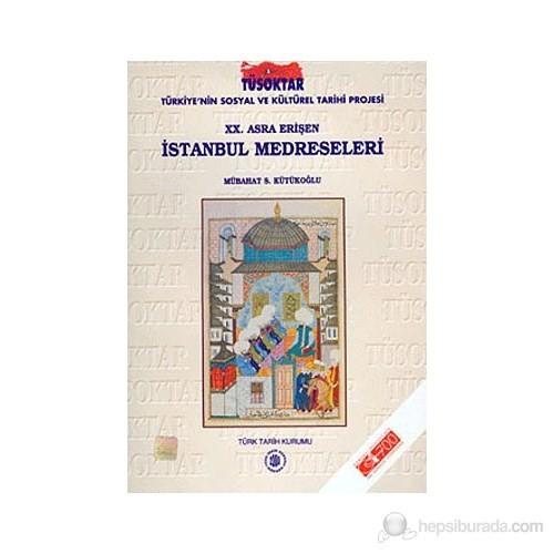20. Asra Erişen İstanbul Medreseleri-Mübahat S. Kütükoğlu