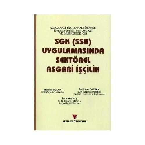 Sgk (Ssk) Uygulamasında Sektörel Asgari İşçilik