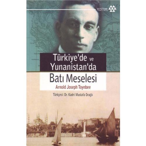 Türkiye Ve Yunanistan'da Batı Meselesi