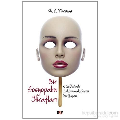 Bir Sosyopatın İtirafları-M. E. Thomas