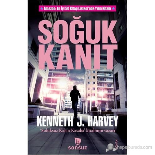 Soğuk Kanıt-Kenneth J. Harvey