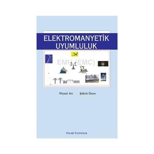 Elektromanyetik Uyumluluk - Şükrü Özen