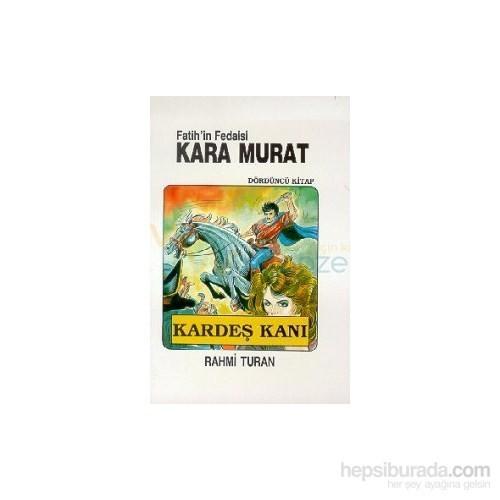 Fatihin Fedaisi Kara Murat 4 - Kardeş Kanı
