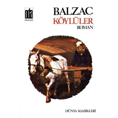 Köylüler - Honore De Balzac