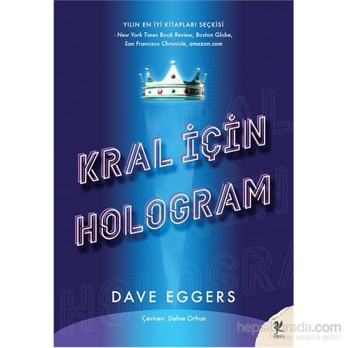Kral İçin Hologram - Dave Eggers