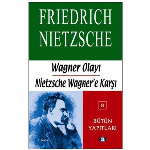 Wagner Olayı - Nietzche Wagner'e Karşı