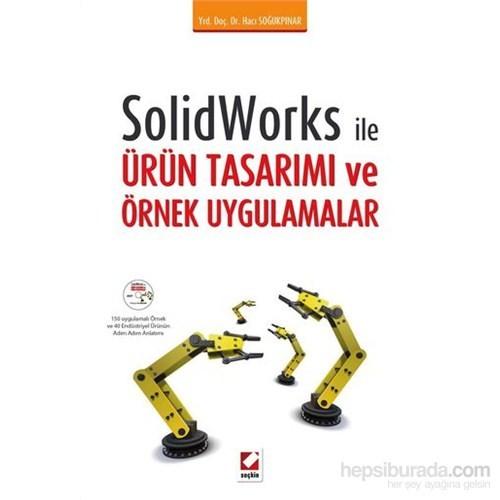 Solidworks İle Ürün Tasarımı Ve Örnek Uygulamalar