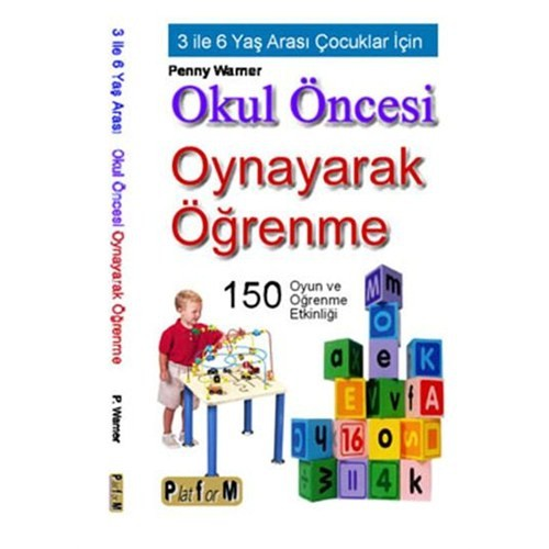Okul Öncesi Oynayarak Öğrenme (3-6 Yaş)