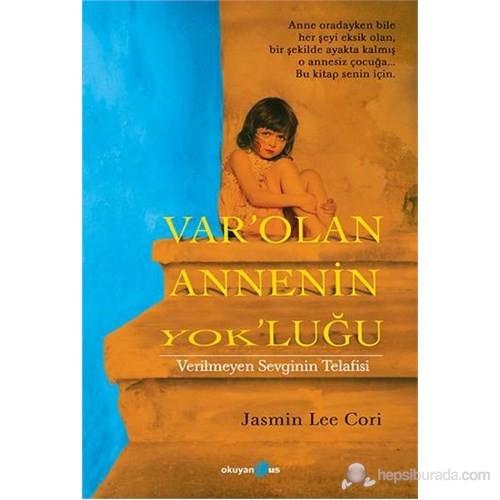 Var'olan Annenin Yok'luğu - Jasmin Lee Cori