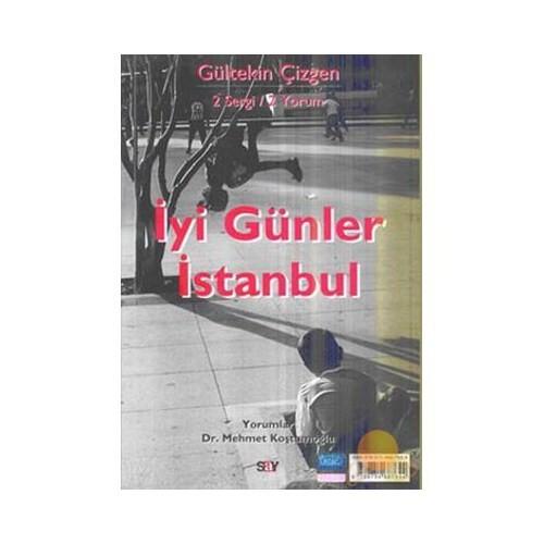 İyi Günler İstanbul - Yaşamın İçindeyiz
