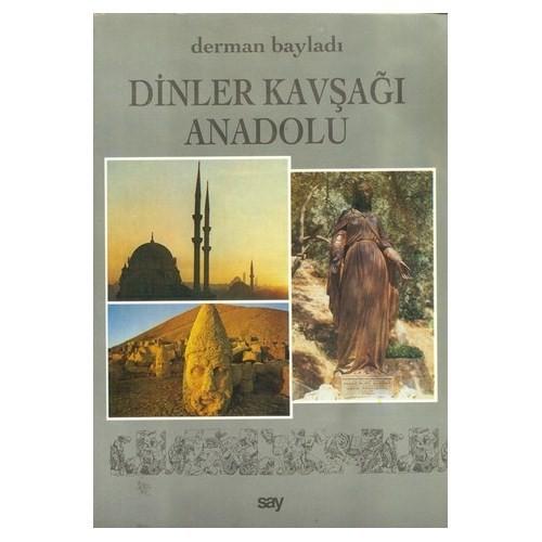 Dinler Kavşağı Anadolu