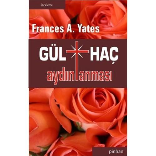 Gülhaç Aydınlanması-Frances A. Yates