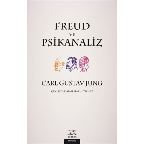 Freud Ve Psikanaliz - Carl Gustav Jung