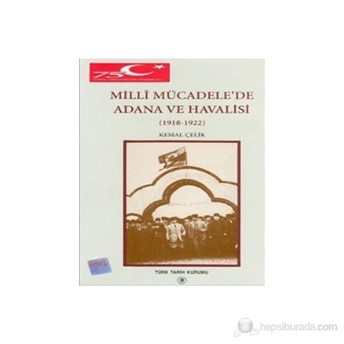 Millî Mücadele'De Adana Ve Havalisi-Kemal Çelik