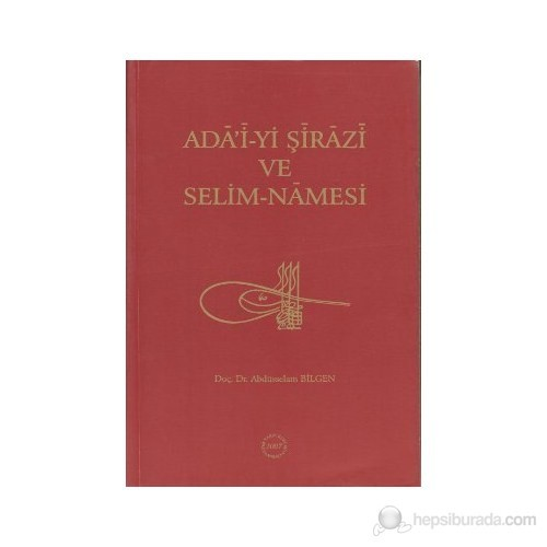 Ada'i-Yi Şirazi Ve Selim-Namesi