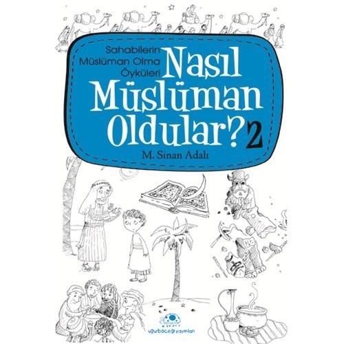 Nasıl Müslüman Oldular - 2 - M. Sinan Adalı