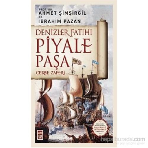 Denizler Fatihi Piyale Paşa – Cerbe Zaferi