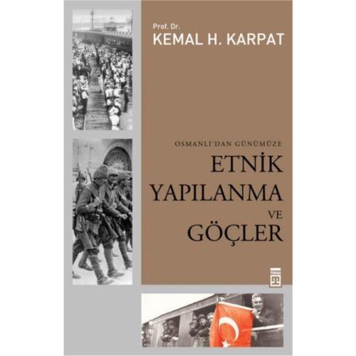 Osmanlı'dan Günümüze Etnik Yapılanma ve Göçler