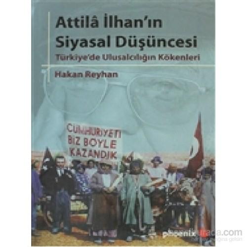 Attila İlhan'ın Siyasal Düşüncesi