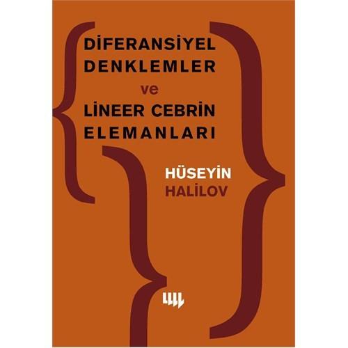 Diferansiyel Denklemler ve Lineer Cebrin Elemanları