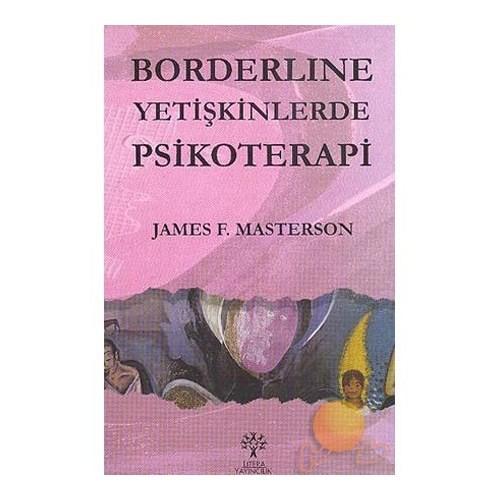 Borderline Yetişkinlerde Psikoterapi