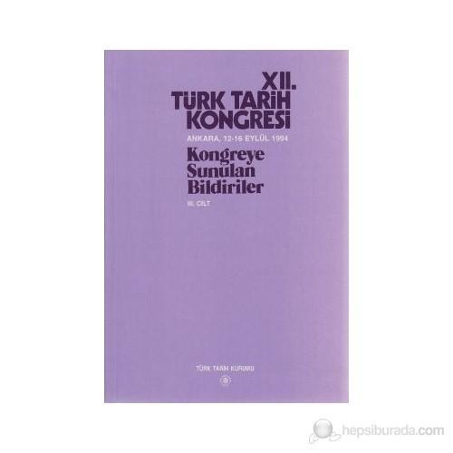 12. Türk Tarih Kongresi 3. Cilt-Kolektif