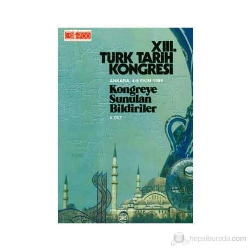 13. Türk Tarih Kongresi 2. Cilt-Kolektif