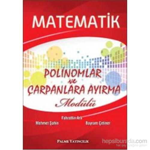 Palme Matematik Polinomlar ve Çarpanlara Ayırma Modülü