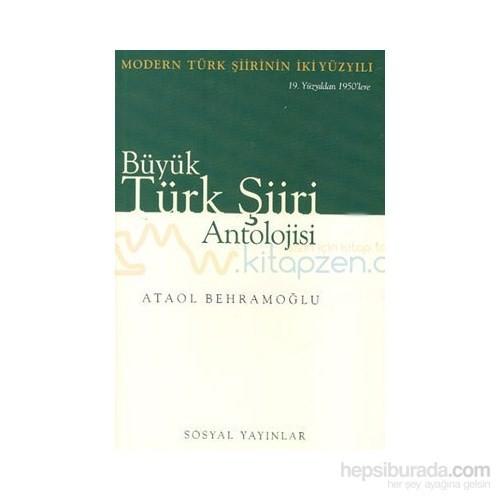 Büyük Türk Şiiri Antolojisi-Takım - Ataol Behramoğlu
