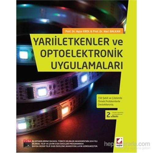 Yarıiletkenler ve Optoelektronik Uygulamaları - 150 Şekil ve Çözümlü Örnek Problemlerle Desteklenmiş