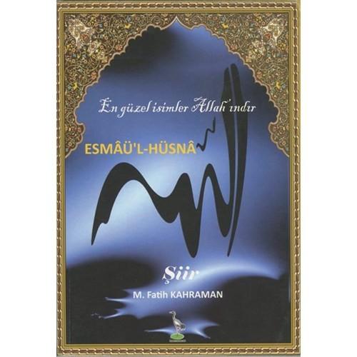 Esmaü'L-Hüsna (En Güzel İsimler Allah'Indır)