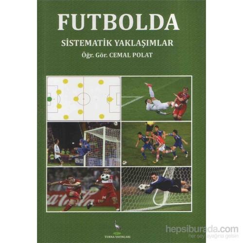 Futbolda Sistematik Yaklaşımlar