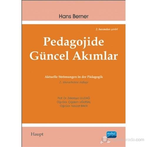 Pedagojide Güncel Akımlar (Aktuelle Strömungen İn Der Pädagogik)-Nevzat Bakır