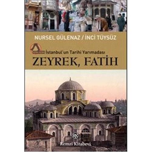 Zeyrek, Fatih