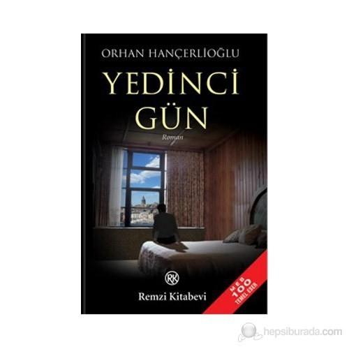 Yedinci Gün - Orhan Hançerlioğlu