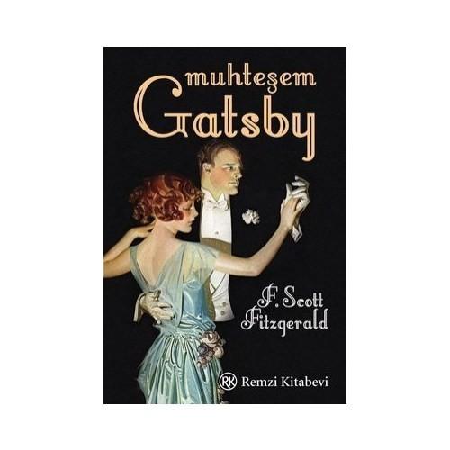 Muhteşem Gatsby - Francis Scott Key Fitzgerald